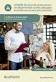 Servicio de restauración en alojamientos ubicados en entornos rurales y/o naturales. HOTU0109 (Spanish Edition)