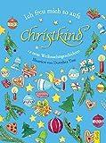 Ich freu mich so aufs Christkind!: Zwölf neue Weihnachtsgeschichten