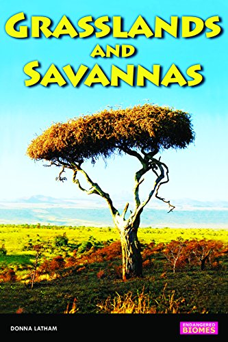 Savannas and Grasslands (Endangered Biomes)