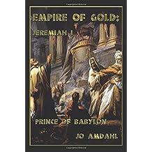 Empire of Gold: Jeremiah I
