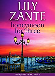 Honeymoon For Three (Honeymoon Series Book 2)
