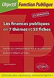 Telecharger Livres Les finances publiques en 7 themes et 53 fiches (PDF,EPUB,MOBI) gratuits en Francaise
