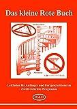 Das kleine Rote Buch: Leitfaden für Anfänger und Fortgeschrittene im 12-Schritte-Programm