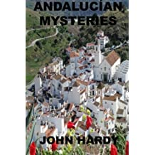 Andalucían Mysteries: A Collection of Short Stories