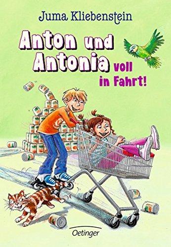 Anton und Antonia voll in Fahrt!: Band 2