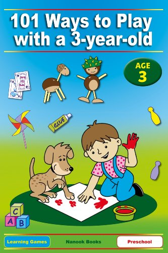 101-ways-to-play-with-a-3-year-old-educational-fun-for-toddlers-and-parents-british-version-learning
