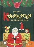 Keihnachten: Ein Mitmach-Adventsbuch