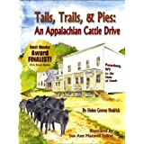 Tails, Trails & Pies: An Appalachian Cattle Drive