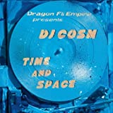 Time & Space by Dragon Fli Empire Presents DJ Cosm