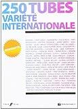 Telecharger Livres 250 Tubes Variete Internationale paroles et accords (PDF,EPUB,MOBI) gratuits en Francaise