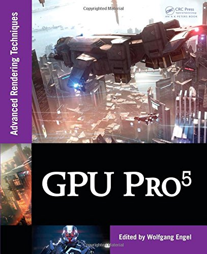 GPU Pro 5: Advanced Rendering Techniques