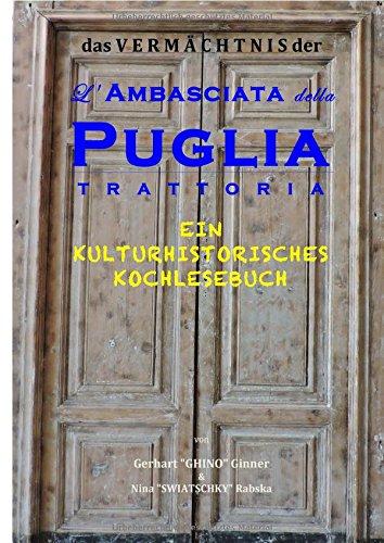 Das Vermächtnis der L'Ambasciata della Puglia: ein kulturhistorisches Kochlesebuch