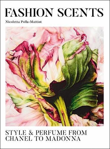 Fashion Scents par Nicoletta Polla-Mattiot