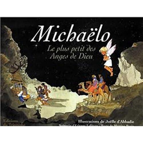Michaelo : le plus petit des anges de dieu
