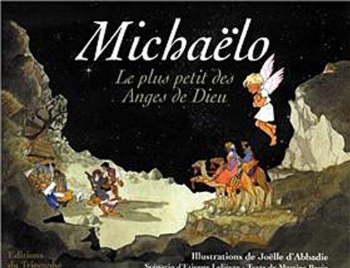 Michaelo : le plus petit des anges de dieu par Martine Bazin