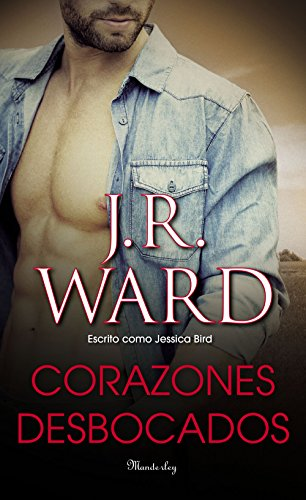 Corazones desbocados por J.R. Ward