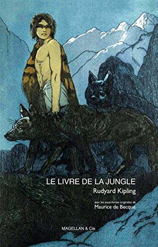 Le livre de la jungle: Littérature jeunesse (Les p'tits Magellan) par Rudyard Kipling