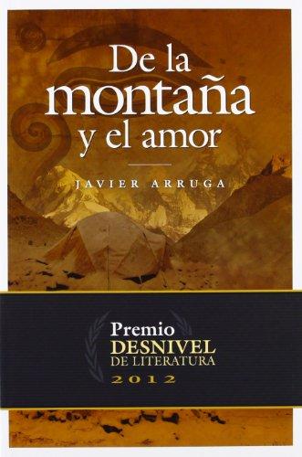 De La Montaña Y El Amor (Literatura (desnivel))