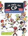 Je suis en CP : 11 histoires pour toute l'année par Ristord