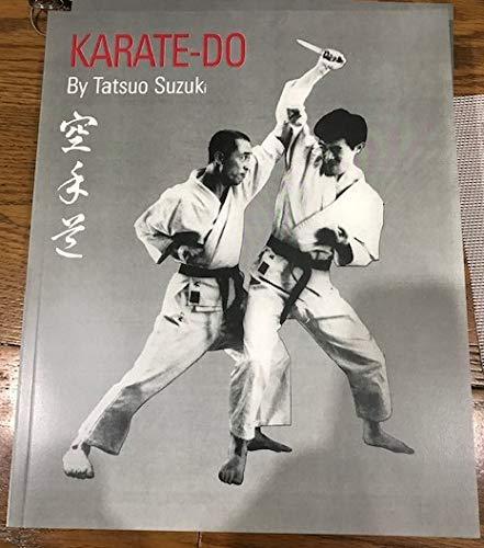 Karate KARATE-DO: Tatsuo Suzuki 8th Dan
