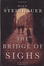 The Bridge of Sighs by Olen Steinhauer (2003-03-13)