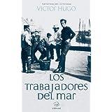 Los trabajadores del mar (Spanish Edition)
