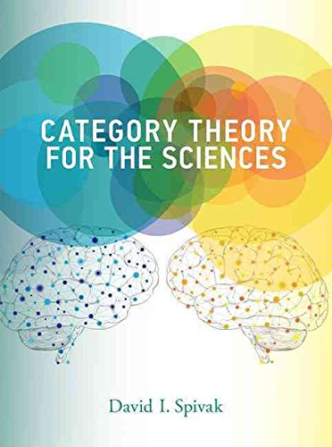 [(Category Theory for the Sciences)] [By (author) David I. Spivak] published on (November, 2014)