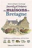Telecharger Livres SECRETS ET TRESORS MAISONS DE BRETAGNE (PDF,EPUB,MOBI) gratuits en Francaise