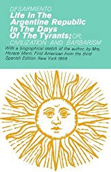 Life in the Argentine Republic in the Days of the Tyrants (Hafner Library of Classics) by B.F. Sarmiento (1970-01-01)