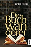Die Buchwanderer: Roman