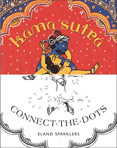 [(Kama Sutra Connect-The-Dots)] [By (author) Eland Sparklers] published on (October, 2014)