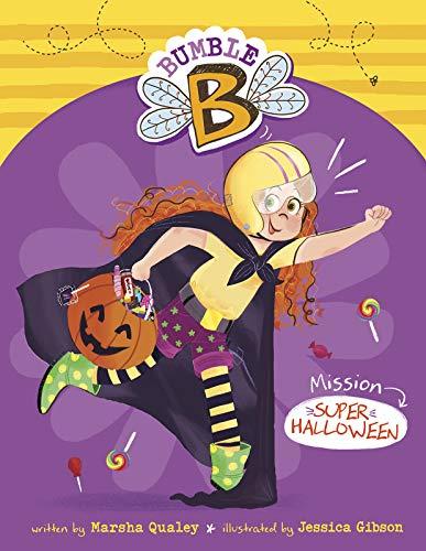 Mission Super Halloween (Bumble B.)