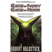 Gate of Ivory, Gate of Horn (Mythago 6)