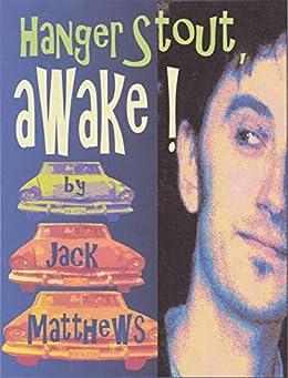 Hanger Stout, Awake!: 50th Anniversary Edition (English Edition) di [Matthews, Jack]