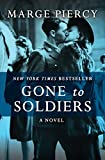 Image de Gone to Soldiers: A Novel (English Edition)