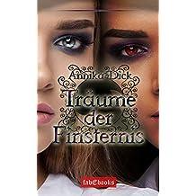 Träume der Finsternis: Roman