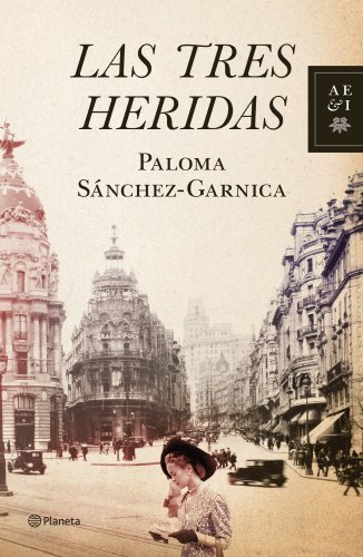 Las tres heridas (Volumen independiente) (Spanish Edition)