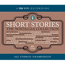 Short Stories - The Nostalgia Collection (Csa Word Short Story Series)