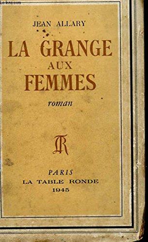 La grange aux femmes
