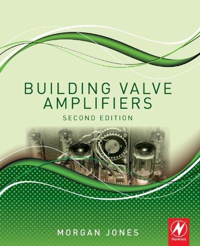 Building Valve Amplifiers (English Edition)