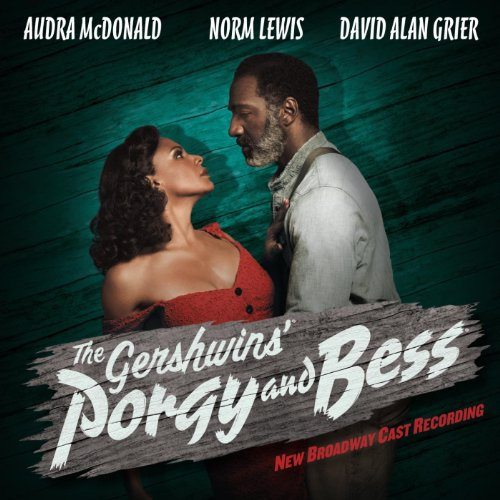 The Gershwins' Porgy and Bess:...