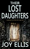 THEIR LOST DAUGHTERS a gripping crime thriller with a huge twist (kindle edition)