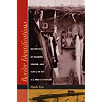 Border Identifications: Narratives of Religion, Gender, and Class on the