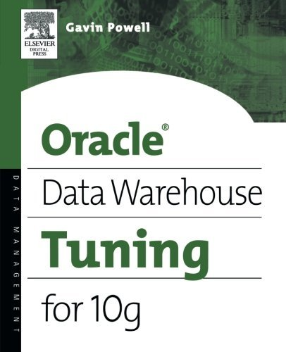 Oracle Data Warehouse Tuning for 10g by Gavin JT Powell (2005-09-16) par Gavin JT Powell