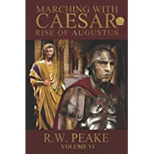 Marching With Caesar-Rise of Augustus (English Edition)