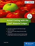 Actual Costing with the SAP Material Ledger (SAP PRESS: englisch)