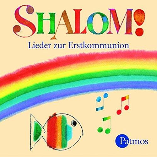 Shalom!: Lieder zur Erstkommunion