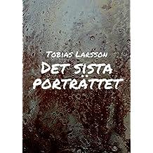 Det sista porträttet (Swedish Edition)
