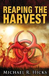 Reaping the Harvest (Harvest Trilogy, Book 3) by Michael R Hicks (2013-11-05)