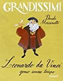 Scarica Libro Leonardo da Vinci genio senza tempo Ediz illustrata (PDF,EPUB,MOBI) Online Italiano Gratis